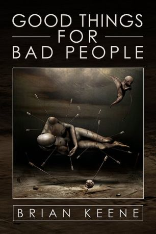 GOOD THINGS FOR BAD PEOPLE