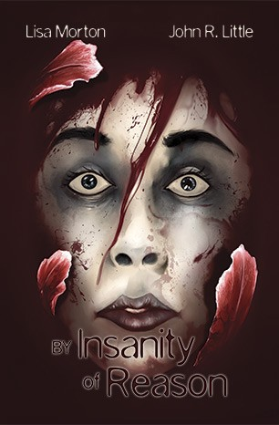 BY INSANITY OF REASON