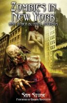 ZOMBIES IN NEW YORK AND OTHER BLODDY JOTTINGS