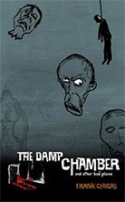 THE DAMP CHAMBER AND OTHER DARK PLACES