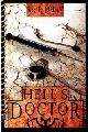 HELL'S DOCTOR by Lee F. Jordan (Signed trade paperback)