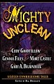 MIGHTY UNCLEAN