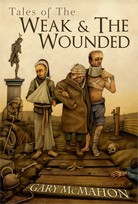 TALES OF THE WEAK & WOUNDED (Deluxe)