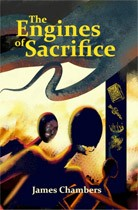 THE ENGINES OF SACRIFICE (Deluxe)