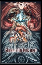 Shadow of the Dark Angel (Eclipse Hardcover)